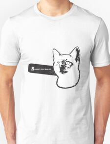 Support your gay cat T-Shirt