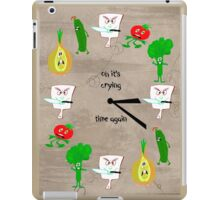 Oh it's crying time again iPad Case/Skin