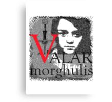 Arya Valar Morghulis Canvas Print