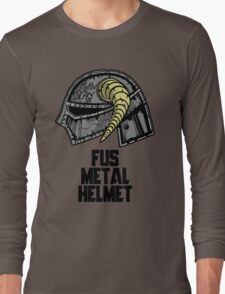 FUS METAL HELMET Long Sleeve T-Shirt