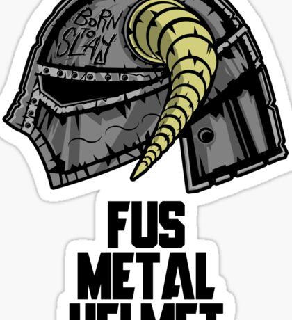 FUS METAL HELMET Sticker