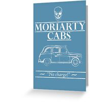 Moriarty Cabs Greeting Card