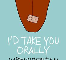 I'd Take You Orally by Ben Kling