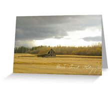 There's a storm moving in Greeting Card
