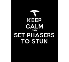 Keep calm and set phasers to stun - Alt version Photographic Print