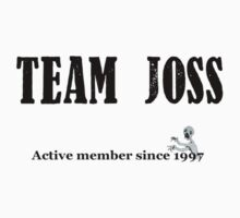 Team Joss by Harmony55