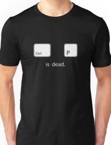 Print is dead.  (PC version) Unisex T-Shirt
