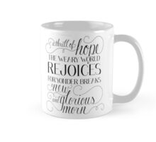A Thrill of Hope Mugs Mug