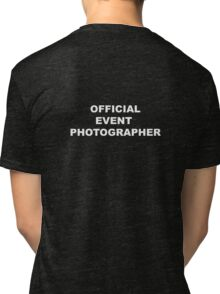 OFFICIAL EVENT PHOTOGRAPHER Tri-blend T-Shirt