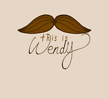 This is Wendy Unisex T-Shirt