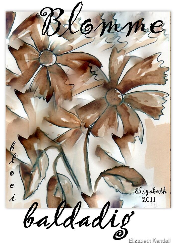 Blommetjies vir jou! by Elizabeth Kendall