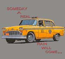 Someday A Real Rain Will Come by Brownbag