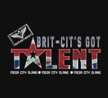 BRIT-CIT'S GOT TALENT by David Naughton-Shires