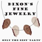 Dixon's Fine Jewelry by geekgirl93
