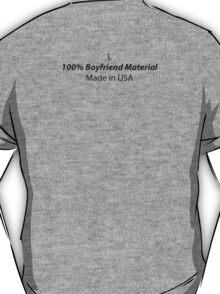 Mens (Large) 100% Boyfriend Material T-Shirt