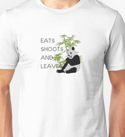 Eats, Shoots and Leaves Unisex T-Shirt