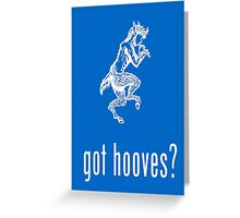 got hooves? White Greeting Card