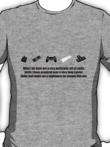 Particular Set of Gaming Skills T-Shirt