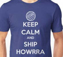 Keep Calm and Ship Howrra! Verison 1 (Water Tribe Symbol) Unisex T-Shirt
