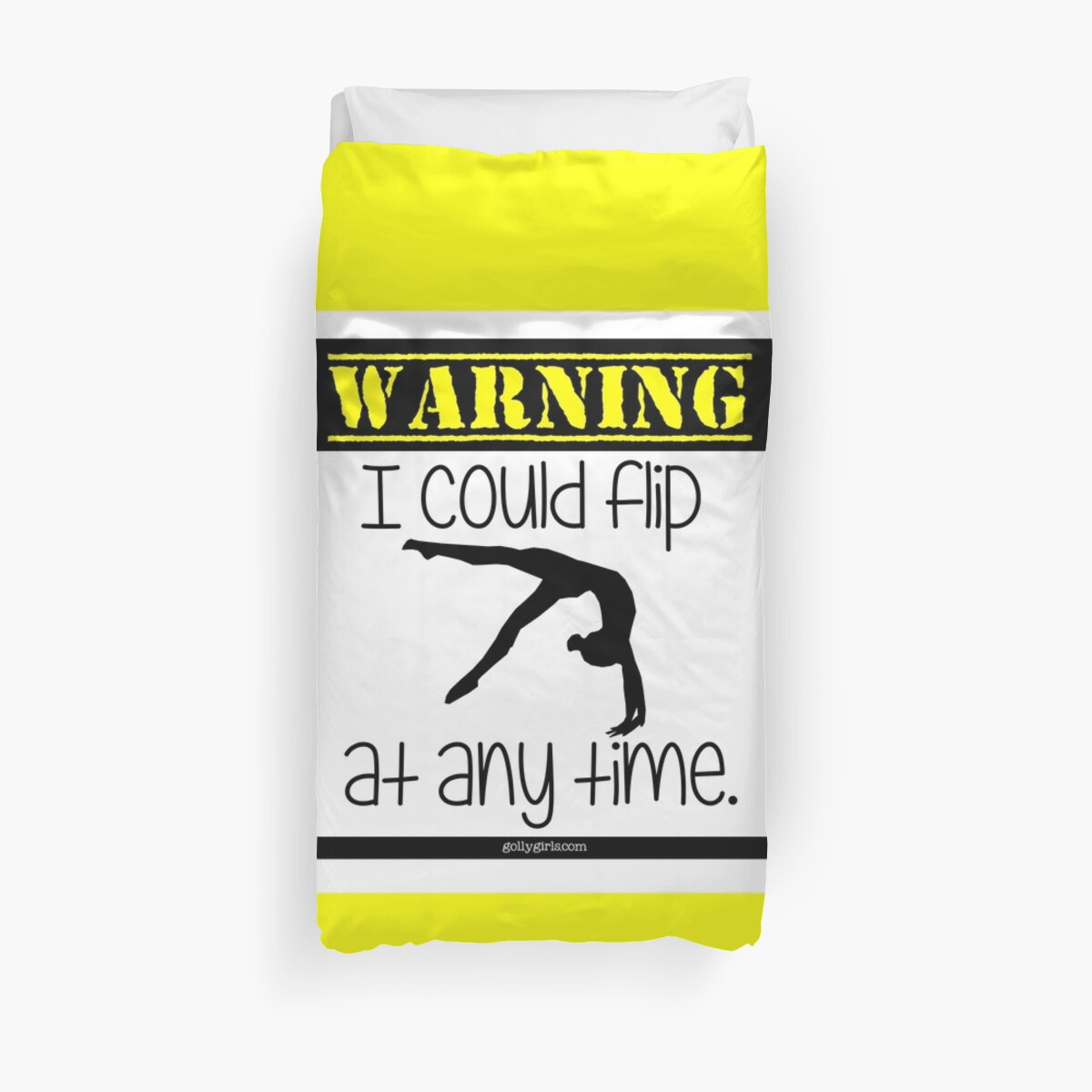 Quot Warning I Could Flip At Anytime Quot Duvet Covers By