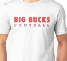 Big Bucks Football Unisex T-Shirt