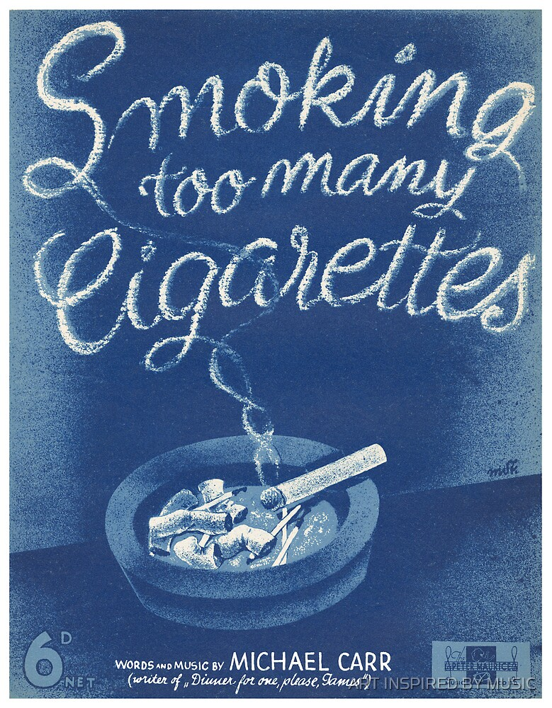 SMOKING TOO MANY CIGARETTS (vintage illustration) by ART INSPIRED BY MUSIC