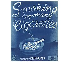 SMOKING TOO MANY CIGARETTS (vintage illustration) Photographic Print