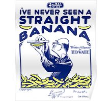 IV NEVER SEEN A STRAIGHT BANANA (vintage illustration) Poster
