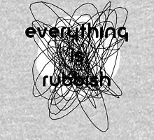 Everything is Rubbish -monochrome Unisex T-Shirt