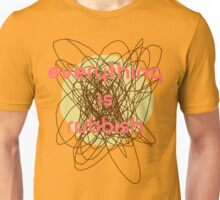 Everything is Rubbish -retro Unisex T-Shirt