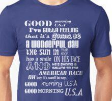 Good Morning U.S.A! Unisex T-Shirt