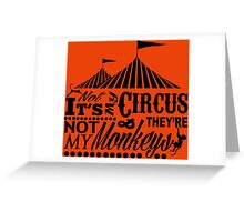 It's A Circus Greeting Card