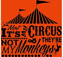 It's A Circus Photographic Print