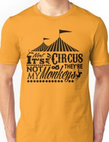 It's A Circus Unisex T-Shirt