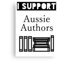 I Support Aussie Authors Canvas Print