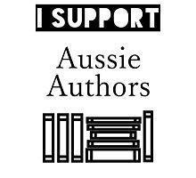 I Support Aussie Authors Photographic Print