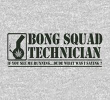 Bong Squad Technician by GUS3141592