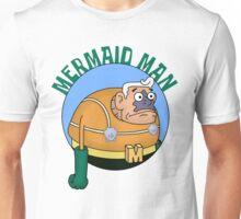 Mermaids... hehehe Unisex T-Shirt
