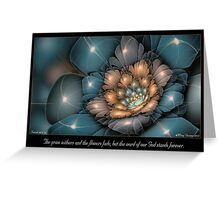 Flowers Fade Greeting Card