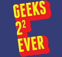 Geeks forever Unisex T-Shirt