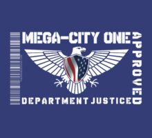 MEGA-CITY ONE JUSTICE APPROVED by David Naughton-Shires