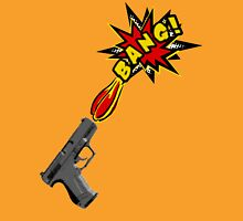 Guns go BANG! Unisex T-Shirt