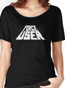 Force User Women's Relaxed Fit T-Shirt