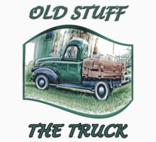 Old stuff  The Truck by DonaldCole