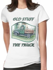 Old stuff  The Truck Womens Fitted T-Shirt