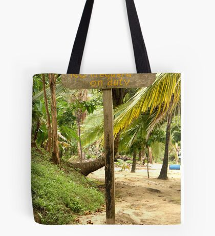 Caution! No Lifeguards on duty Tote Bag