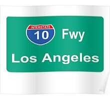 INTERSTATE 10: LOS ANGELES Poster