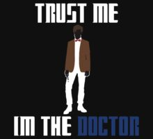 Trust Me, I'm The Doctor. by ScottW93