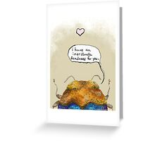 An Inordinate Fondness Greeting Card
