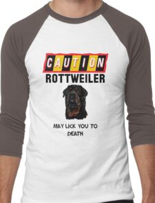 Caution Rottweiler May Lick You To Death Men's Baseball ¾ T-Shirt